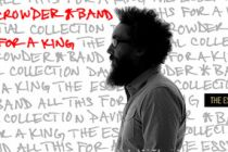 All This For A King: David Crowder* Band release essential collection
