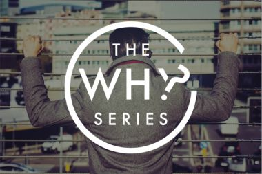 The Why Series
