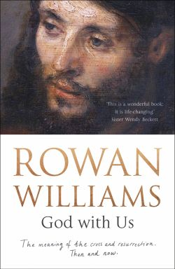 God with us by Rowan Williams
