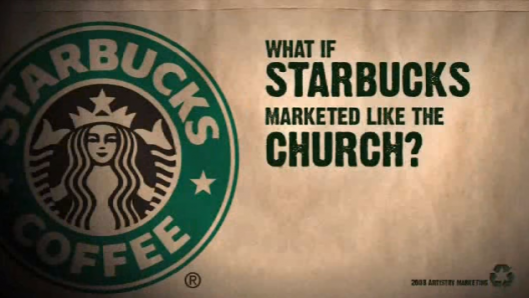 what-if-starbucks-marketed-like-a-church-a-parable