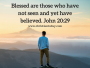 blessed-are-those-who-have-not-seen