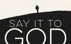 Praying through Lent: Just say it to God