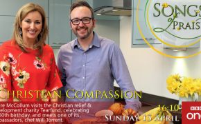 BBC's Songs of Praise to feature Tearfund on Sunday