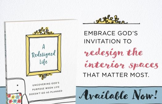 A Redesigned Life: what God is doing when He says 'no'